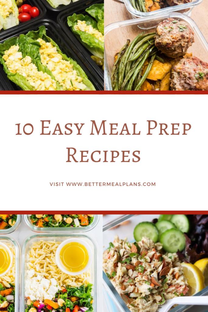 10 Easy Meal Prep Recipes 10 Easy Meal Prep Recipes