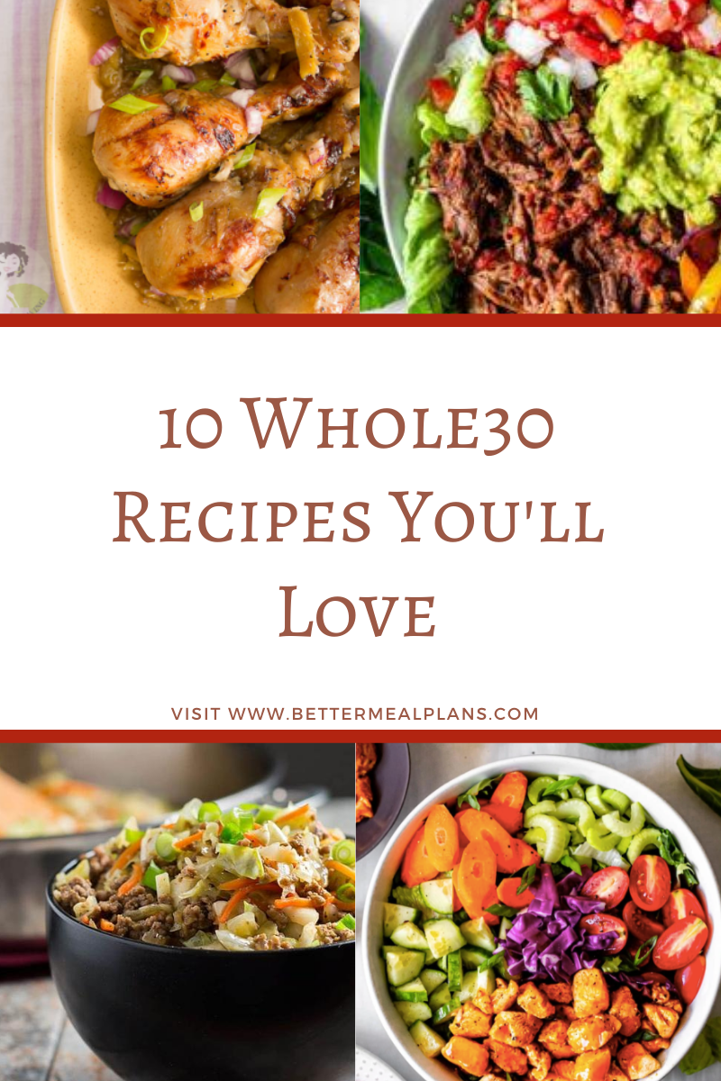 10 Whole30 Recipes Youll Love 10 Whole30 Recipes You'll Love