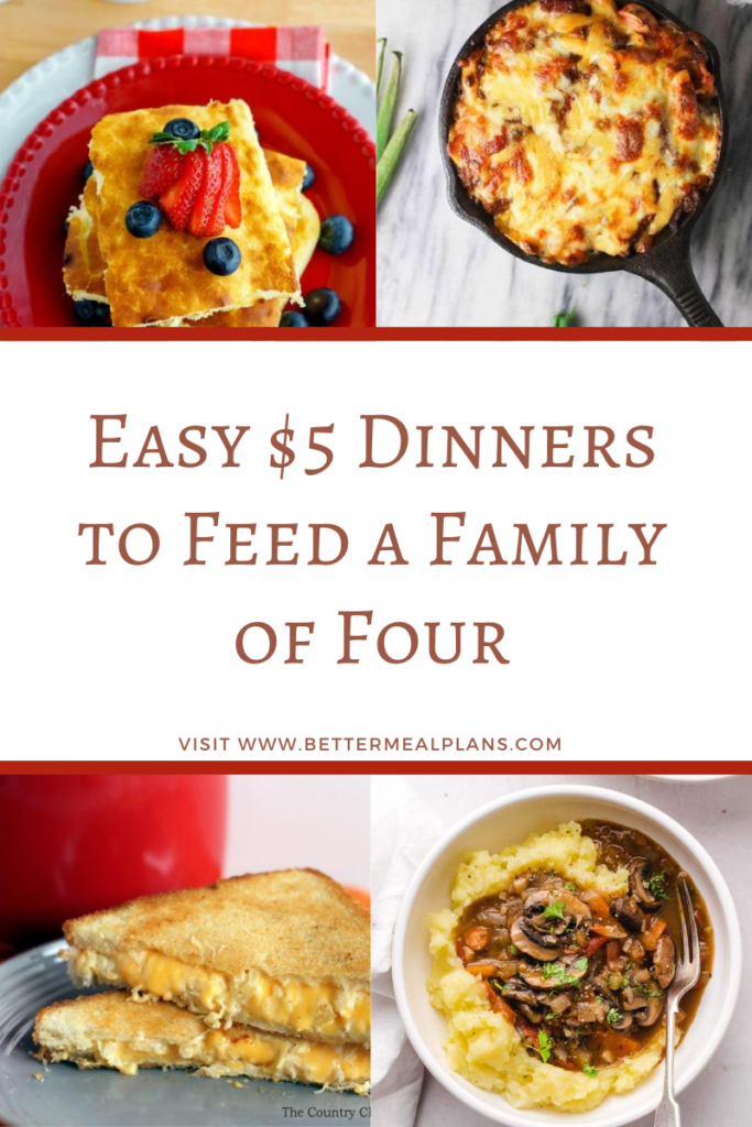 Easy 5 Dinners to Feed a Family of Four Easy $5 Dinners to Feed a Family of Four