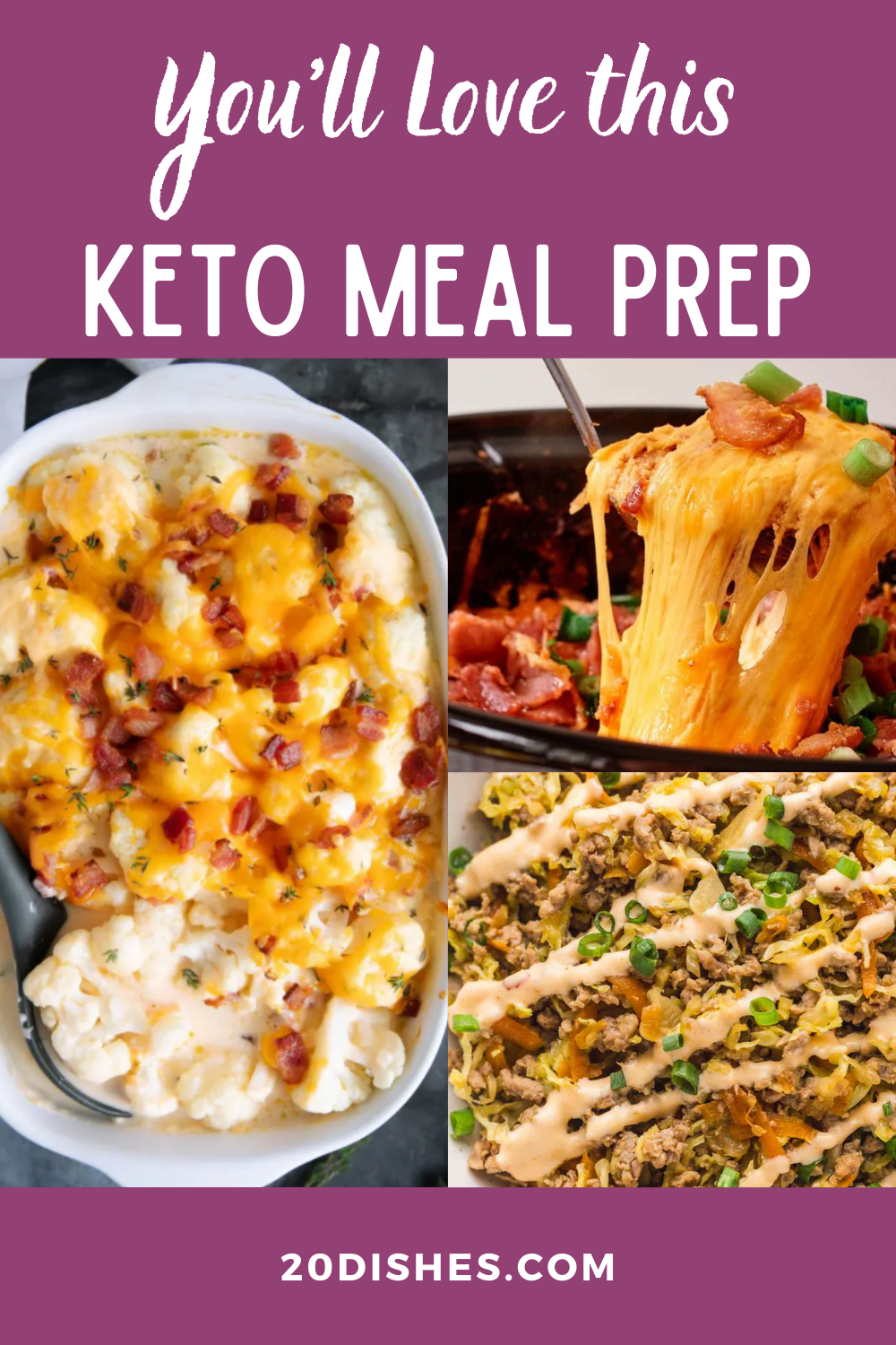 Keto Meal Prep Collage showing crack chicken, egg roll in a bowl and bake cauliflower
